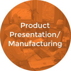 Product Presentation / Manufacturing